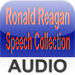 Ronald Reagan Speech Collection - Audio Edition